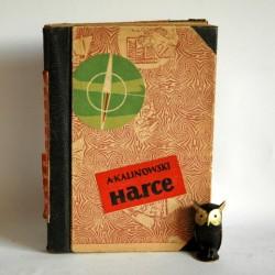 """Kalinowski A. """" Harce- ćwiczenia i gry terenowe"""" Warszawa 1957"""