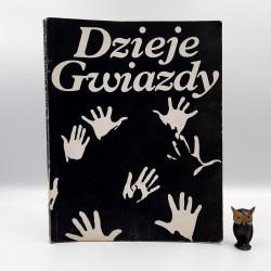 """Pitera Z. """" Dzieje gwiazdy """" Warszawa 1976"""