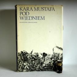 """Abrahamowicz Z. """" Kara Mustafa pod Wiedniem"""" Kraków 1973"""
