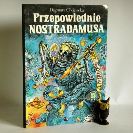 """Chojnacka D. """" Przepowiednie Nostradamusa"""" Warszawa 1993"""