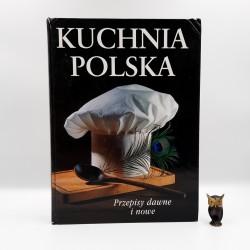 """Praca zbiorowa """" Kuchnia Polska - przepisy dawne i nowe """" Warszawa 1997"""