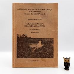 """Horawski M. """" Torfoznawstwo dla meliorantów """" Kraków 1981"""