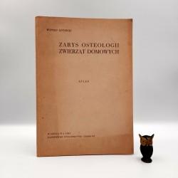 """Lutnicki W. """" Zarys osteologii zwierząt domowych - atlas """" Warszawa 1965"""