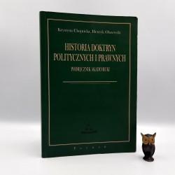 """Chojnicka K. , Olszewski H. """" Historia doktryn politycznych i prawnych """" Poznań 2004"""