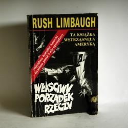 """Limbaugh R. """" Właściwy porządek rzeczy"""" Chicago 1996"""
