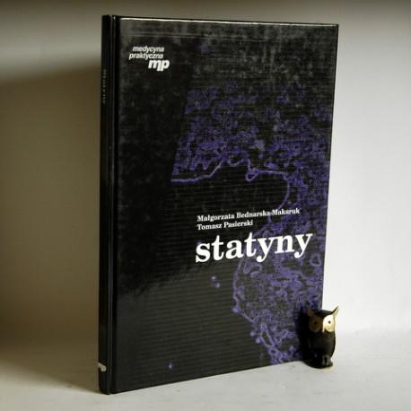 """Bednarska -Makaruk B. , Pasierski T. """" Statyny"""" Kraków 2000"""