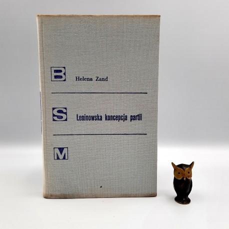 "Zand H. "" Leninowska koncepcja partii "" Warszawa 1977"
