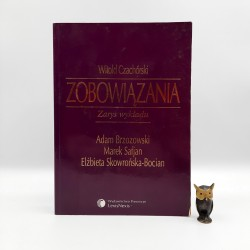 """Czachórski W. """" Zobowiązania """" Warszawa 2002"""