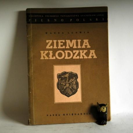 """Ludwig W. """" Ziemia Kłodzka"""" Warszawa 1950"""