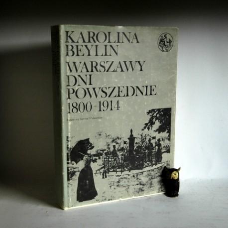 """Beylin K."""" Warszawy dni powszednie 1800-1914"""" Warszawa 1985"""