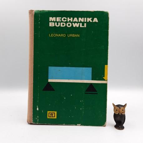 "Urban L. "" Mechanika budowli "" Warszawa 1983"