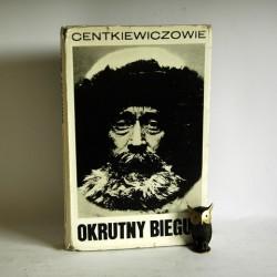 """Centkiewiczoweie """" Okrutny Biegun"""" Warszawa 1969"""