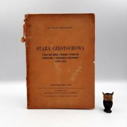 """Krakowski S. """" Stara Częstochowa """" Częstochowa 1948"""