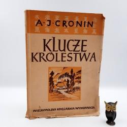 """Cronin A.J. """" Klucze królestwa """" Poznań 1949"""