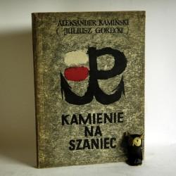 """Kamiński A. """" Kamienie na szaniec"""" Stalinogród 1956"""
