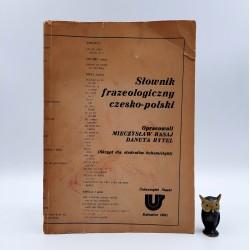 """Basaj M.,Rytel D. """"Słownik frazeologiczny czesko - polski """" Katowice 1981"""