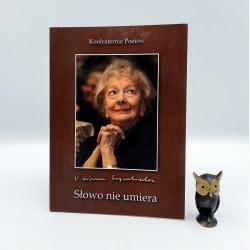 """Lubart - Krzysica J. - """" Słowo nie umiera """" Kraków 2012 , autograf"""