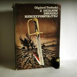 """Terlecki O."""" Z dziejów Drugiej Rzeczypospolitej"""" Kraków 1985"""