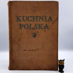 "Berger S. "" Kuchnia Polska "" Warszawa 1960"