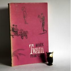 """Twain M. """"Pamflety"""" Warszawa 1956"""