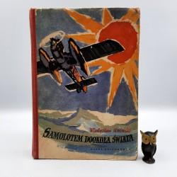 """Umiński W. """" Samolotem dookoła świata """" Warszawa 1956"""