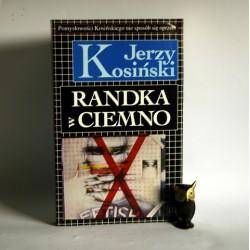 """Kosiński J. """" Randka w ciemno"""" Warszawa 1992"""