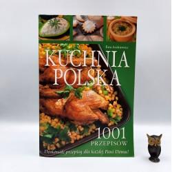"""Aszkiewicz E. """" Kuchnia Polska 1001 przepisów """" Poznań 2005"""