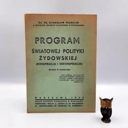 """Trzeciak S. """" Program Światowej Polityki Żydowskiej """" Warszawa 1936 - reprint"""