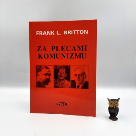 "Britton F.L. "" Za plecami komunizmu "" Wrocław 1996"