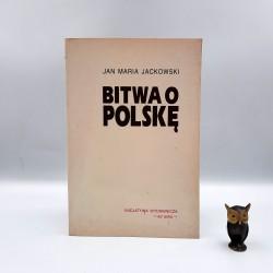 """Jackowski J.M. """" Bitwa o Polskę """" Warszawa 1992"""