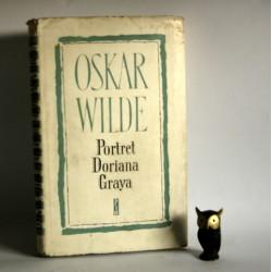 """Wilde O. """" Portret Doriana Graya"""" Warszawa 1957"""