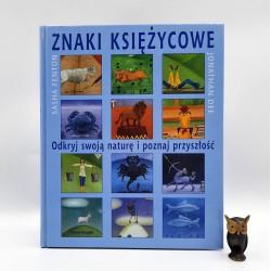 """Fenton S. , Dee J. """" Znaki księżycowe """" Warszawa 2003"""