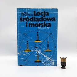 """Czajewski J. """" Locja śródlądowa i morska """" Warszawa 1991"""