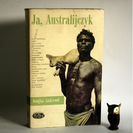 "Lockwood D. "" Ja, Australijczyk"" Warszawa 1969"