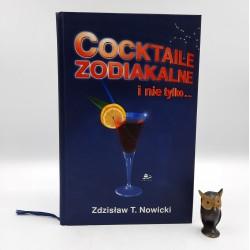 """Nowicki Z. """" Cocktaile zodiakalne i nie tylko ... """" Gdynia 2004"""