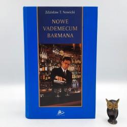 """Nowicki Z. """" Nowe Vademecum barmana """" Gdynia 2000"""