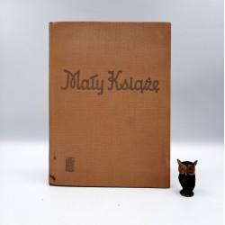 """Exupery A. """" Mały Książę"""" Warszawa 1968"""