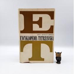 """Paryscy Zofia i Witold """" Encyklopedia Tatrzańska """" Warszawa 1973"""