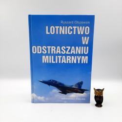 """Olszewski R. """" Lotnictwo w odstraszaniu militarnym """" Warszawa 1998"""