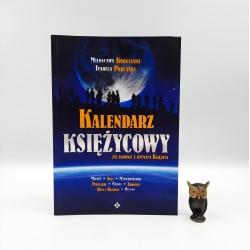 """Krogulska M. """" Kalendarz Księżycowy """" Białystok 2005"""