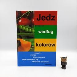 """Zimmerman M. """" Jedz według kolorów """" Warszawa 2003"""