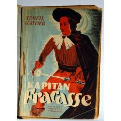 "Gautier T. ""Kapitan Fracasse"" 1948 ilustr. Szancer"