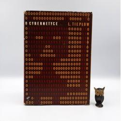 """Tiepłow L. """" O cybernetyce """" Warszawa 1967"""
