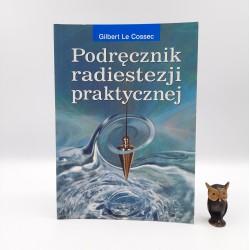 """Cossec G. """" Podręcznik radiestezji praktycznej """" Warszawa 2008"""