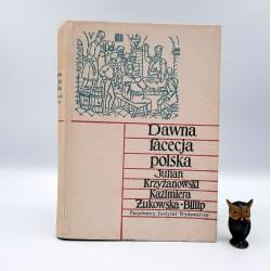 """Krzyżanowski J. """"Dawna facecja polska"""" Warszawa 1960"""