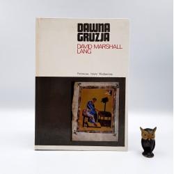 "Marshall Lang D. "" Dawna Gruzja "" Warszawa 1972"