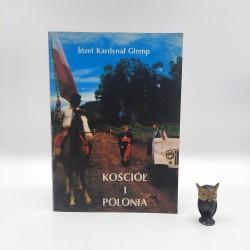 """Glemp J. """" Kościół i Polonia """" Warszawa 1986"""