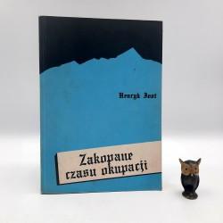 "Jost H. "" Zakopane czasu okupacji "" Warszawa 1989"