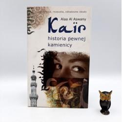 """Aswany Alaa Al """" Kair historia pewnej kamienicy """" Warszawa 2008"""