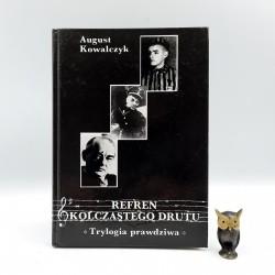 """Kowalczyk A. """" Refren kolczastego drutu """" Cieszyn , + Mapa"""